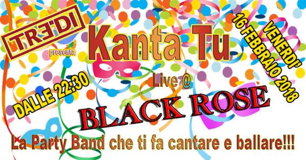 TreDi presenta Kanta Tu live @ Black Rose
