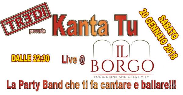 TreDi presenta Kanta Tu live @ Il Borgo