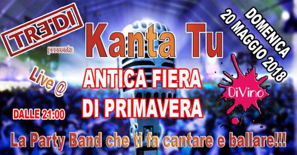 TreDi presenta Kanta Tu live @ Antica Festa di Primavera di Camisano Vicentino