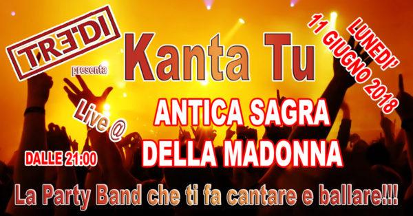 TreDi presenta Kanta Tu live @ 51° Antica Sagra della Madonna