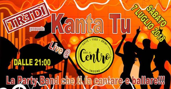 TreDi presenta Kanta Tu live @ Bar Al Centro