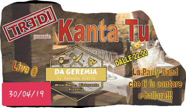TreDi presenta Kanta Tu live @ Da Geremia