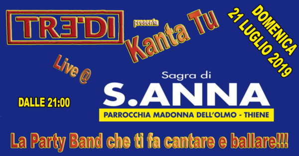 TreDi presenta Kanta Tu live @ Sagra di S. Anna