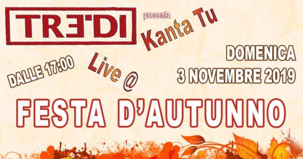 TreDi presenta Kanta Tu live @ Festa d'Autunno